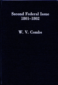Second Federal Issue 1801-1802: U.S. Embossed Revenue Stamped Paper, By W.V. Combs